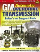 GM 700-R4,4L60/ 4L60E AUTO TRANS-REBUILD/SWAP/MODIFY HP