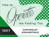1957 CHEVROLET FOLDING TOP MANUAL