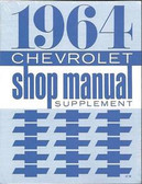 1964 CHEVROLET PASSENGER CAR SHOP MANUAL SUPPLEMENT