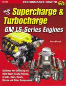 GM LS- SERIES ENGINES-LS1/LS7-SUPERCHARGE & TURBOCHARGE