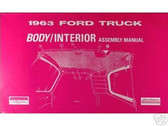 1963 FORD TRUCK BODY/ INTERIOR ASSEMBLY MANUAL