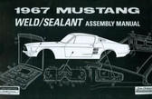 1967 MUSTANG SHEET METAL ASSEMBLY MANUAL