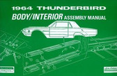 1964 FORD THUNDERBIRD BODY/INTERIOR ASSEMBLY MANUAL