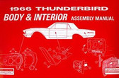 1966 FORD THUNDERBIRD BODY/INTERIOR ASSEMBLY MANUAL