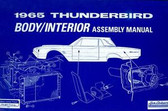 1965 FORD THUNDERBIRD BODY/INTERIOR ASSEMBLY MANUAL
