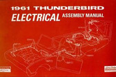 1961 FORD THUNDERBIRD ELECTRICAL ASSEMBLY MANUAL