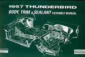 1957 FORD THUNDERBIRD BODY/INTERIOR ASSEMBLY MANUAL