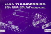 1959 FORD THUNDERBIRD BODY/INTERIOR ASSEMBLY MANUAL