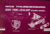 1958 FORD THUNDERBIRD BODY, TRIM, SEALANT ASSEMBLY MANUAL