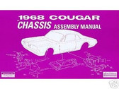1968 68 MERCURY COUGAR CHASSIS ASSEMBLY MANUAL