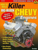 HOW TO BUILD KILLER 396 572 BIG BLOCK CHEVY ENGINES