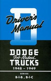 1948 49 DODGE TRUCK OWNER'S MANUAL- SERIES B-I-B, B-I-C