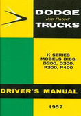 1957 57 DODGE TRUCK OWNER'S MANUAL MODELS D100, D200, D300, P300, P400