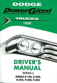 1958 58 DODGE TRUCK OWNER'S MANUAL MODELS D100, D200, D300, P300, P400