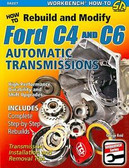 FORD C4 AND C6 AUTOMATIC TRANSMISSION-REBUILD OR MODIFY