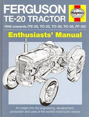 FERGUSON TE-20 TRACTOR ENTHUSIAST'S MANUAL - TE-20, TO-20, TO-30, TO-35, FF-30