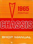 1965 PONTIAC SHOP MANUAL- Catalina, Star Chief, Bonneville, Grand Prix