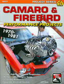 1970 71 72 73 74 75 76 77 76 79 80 81 CAMARO/FIREBIRD PERFORMANCE PROJECTS.