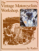 THE VINTAGE MOTORCYCLISTS WORKSHOP-RESTORATION MANUAL-BY FRANK FARRINGTON