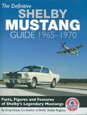1965 66 67 68 69 70 SHELBY MUSTANG GUIDE-FULL COLOR-FACTS, FIGURES & FEATURES