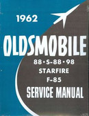 1962 OLDSMOBILE SHOP MANUAL-COVERS ALL MODELS-88, S-88, 98, STARFIRE, F-85