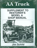 1928 29 30 31 FORD MODEL AA TRUCK SUPPLEMENT TO RESTORER'S MODEL A SM GUIDE