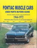 1964 65 66 67 68 69 70 71 72 GTO/FIREBIRD/TRANS AM PARTS INTERCHANGE MANUAL