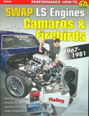67 68 69 70 71 72 73 74 75 76 77 80 81 CAMARO/FIREBIRD-SWAP GM LS-SERIES ENGINE