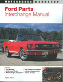 1964 65 66 67 68 69 70 FORD MUSTANG/FAIRLANE PARTS INTERCHANGE MANUAL