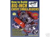 302 327 350-BUILD BIG INCH CHEVY SMALL BLOCK-1955-91