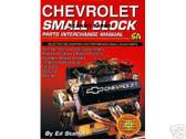 327 350 CHEVY SMALL BLOCK PARTS INTERCHANGE-1955-96
