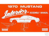 1970 70 FORD MUSTANG/MACH 1 INTERIOR ASSEMBLY MANUAL