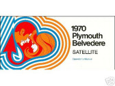 1970 BELVEDERE/ROADRUNNER/GTX OWNER'S MANUAL