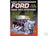 302 351 390 427 428 FORD HIGH PERF ENG. INTERCHANGE