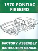 1970 FIREBIRD/ 400/TRANS AM ASSEMBLY MANUAL