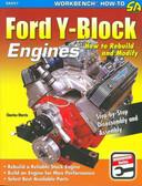 1952 23 54 55 56 57 58 59 61 62 64 FORD CAR/TRUCK Y-BLOCK-REBUILD & MODIFY