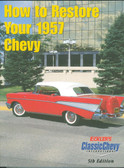 1957 CHEVROLET PASSENGER CAR RESTORATION MANUAL