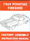 1969 FIREBIRD/ 400/TRANS AM ASSEMBLY MANUAL-NEW