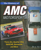 AMC MOTORSPORTS HISTORY-FULL COLOR-TRANS-AM, QUARTER-MILE,NASCAR, & BONNEVILLE