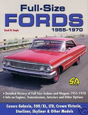 55 56 57 59 63 67 70 FORD GALAXIE/500/XL HISTORY