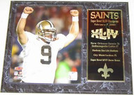 Drew Brees New Orleans Saints Super Bowl 44 XLIV Champions 15x12 Plaque