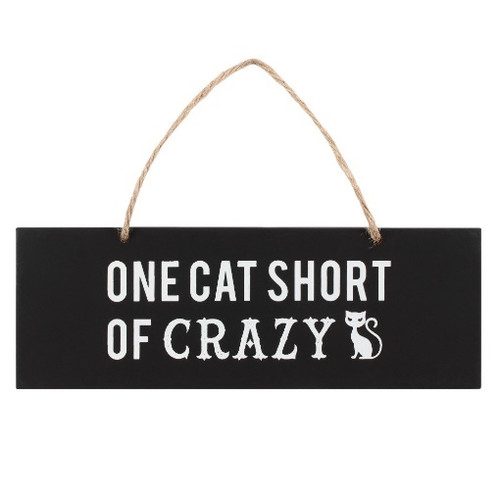 One Cat Short of Crazy Wall Plaque