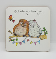 Owl always love you Drinks Coaster
