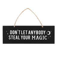 Don't let anybody steal your magic Wall Plaque