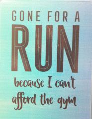 Gone for a Run Fridge Magnet