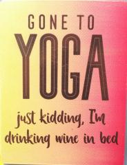 Gone to Yoga Fridge Magnet