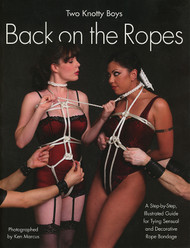 Two Knotty Boys: Back on the Ropes