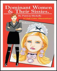 Dominant Women & Their Sissies Volume 1