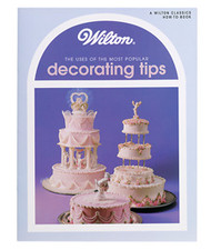 Uses of Decorating Tips Instructional Book Wilton