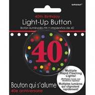 BUTTON 40TH LIGHT UP